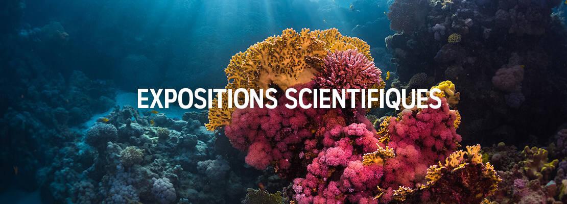 Expostions scientifique - Aquarium de Paris