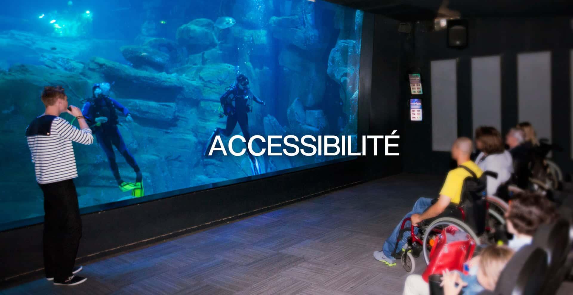 Accessibilité - Aquarium de Paris